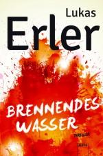 """""""Brennendes Wasser"""" von Lukas Erler"""
