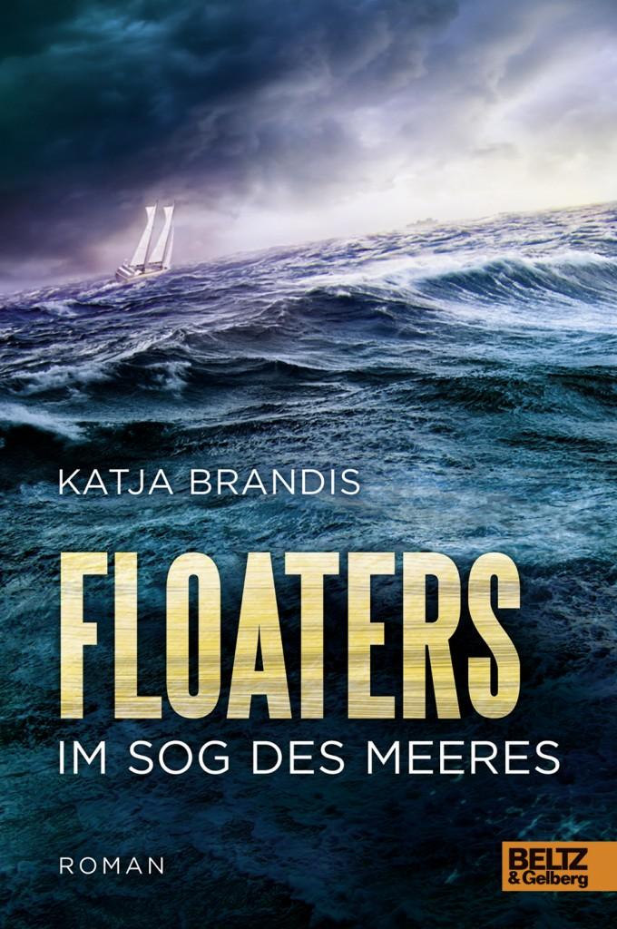 """Floaters - Im Sog des Meeres"" von Katja Brandis"